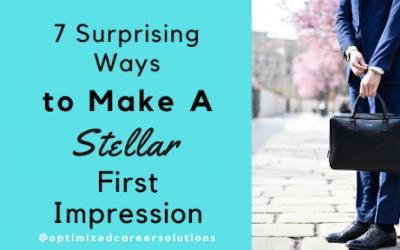 7 Surprising Ways to Make a Stellar First Impression