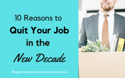 10 Reasons to Quit Your Job in the New Decade