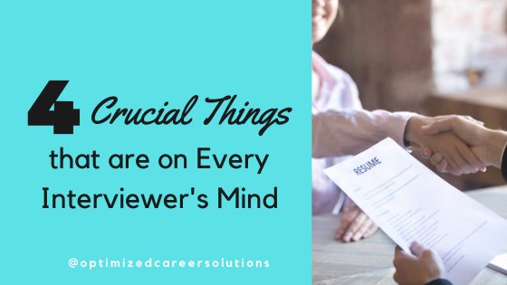 4 Crucial Things that are on Every Interviewer's Mind